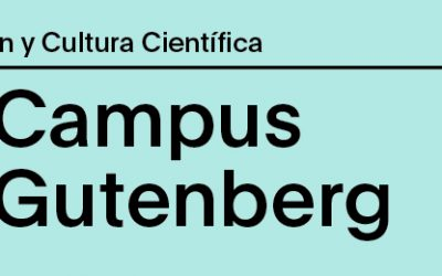 ¡El Campus Gutenberg-CosmoCaixa 2018 ya tiene programa preliminar e inscripciones abiertas!