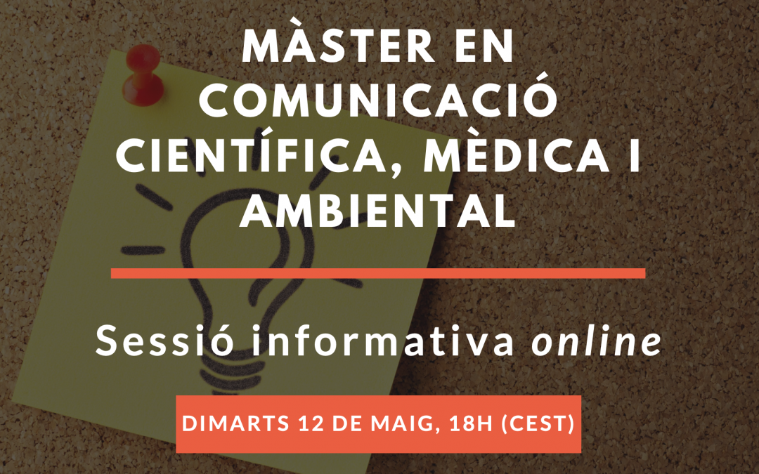 Sessió informativa del Màster en Comunicació Científica, Mèdica i Ambiental