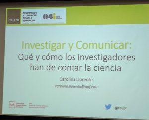 """Carolina Llorente imparteix la sessió """"Investigar y Comunicar: Qué i cómo los investigadores han de contar la ciencia"""""""