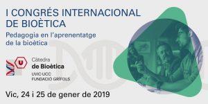 Gema Revuelta participa al I Congrés Internacional de Bioètica de la Universitat de Vic