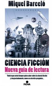 Ciencia ficción, nueva guía de lectura de Miquel Barceló