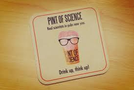 Del 14 al 16 de Mayo las cervecerías se inundan de ciencia con el festival Pint of Science