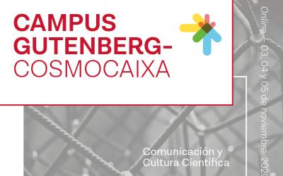 ¡El Campus Gutenberg – CosmoCaixa 2020 ya tiene programa!