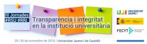 Carolina Llorente participates in the III Conference RSU-RRI: Transparency and integrity in the university institution of the University Jaume I