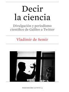 """""""Divulgació científica, de Galileo a Twitter"""" amb Vladimir de Semir a la Llibreria Documenta"""