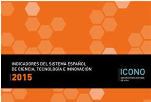 Indicadores del Sistema Español de Ciencia, Tecnología e Innovación, 2015