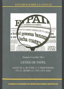 Libro que analiza el tratamiento de la genética humana en «El País» a lo largo de 30 años