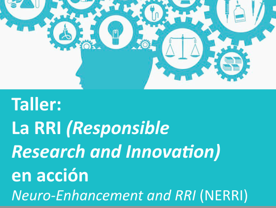 "Taller ""Responsible Research and Innovation (RRI) en acció"", acte de cloenda del projecte NERRI"