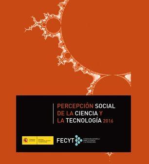 """Disponible el estudio de la FECYT """"Percepción Social de la Ciencia y la Tecnología 2016"""""""