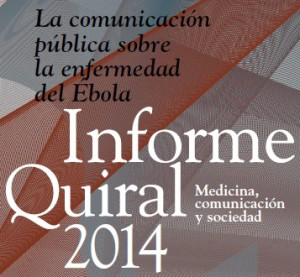 La comunicació pública de la malaltia de l'Ebola centra l'Informe Quiral 2014